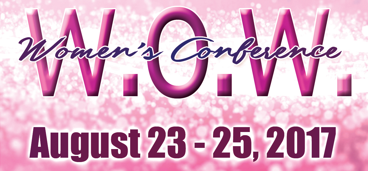 Women's Conference Aug 23-25 2017