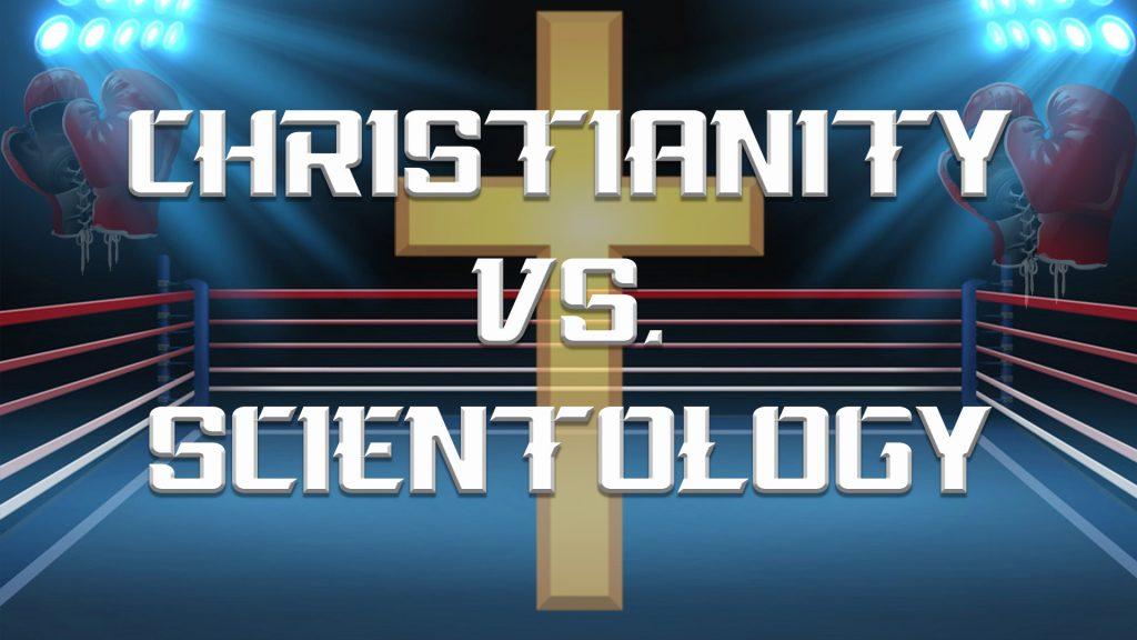 Christianity vs. Scientology