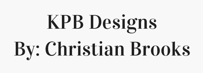KPB Designs by Christian Brooks