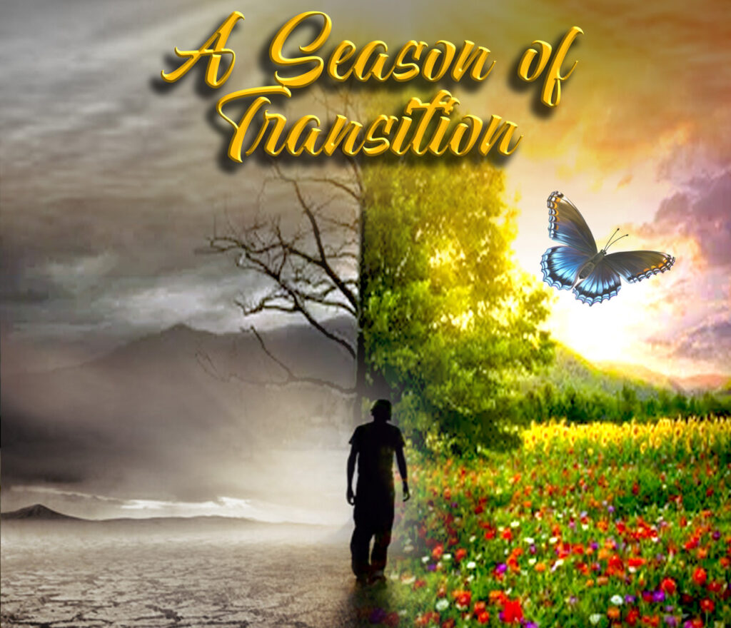 A Season of Transition